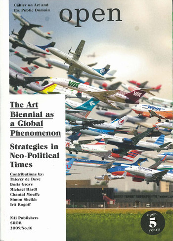 Open 16: The Art Biennial as a Global Phenomenon - Strategies in Neo-political Times