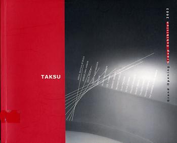 Taksu: Grand Opening Group Exhibition 2003