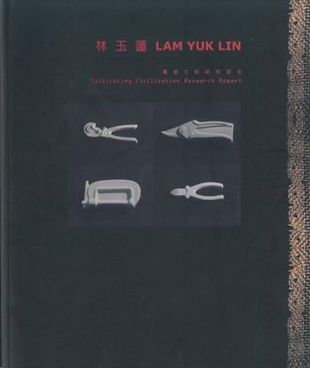 LAM Yuk Lin: Cultivating Civilization Research Report