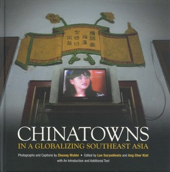 Chinatowns in a Globalizing Southeast Asia