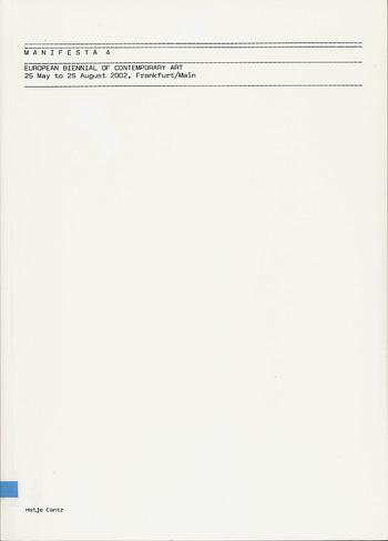 Manifesta 4: European Biennial of Contemporary Art