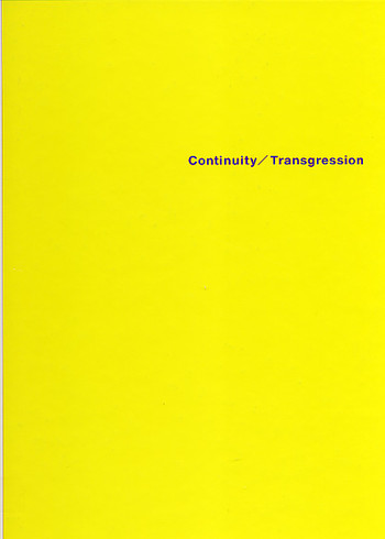 A Perspective on Contemporary Art: Continuity/Transgression