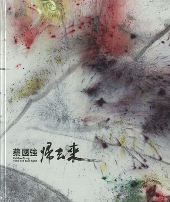 Cai Guo-Qiang: There and Back Again