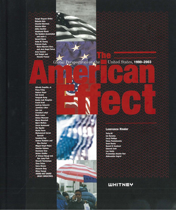 The American Effect: Global Perspectives on the United States, 1990-2003