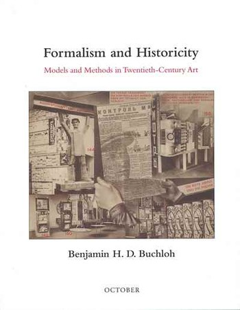 Formalism and Historicity: Models and Methods in Twentieth-Century Art