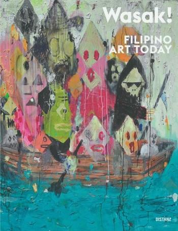 Wasak! Filipino Art Today