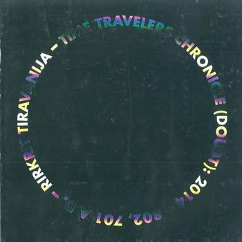 Rirkrit Tiravanija Time Travelers Chronicle_Cover