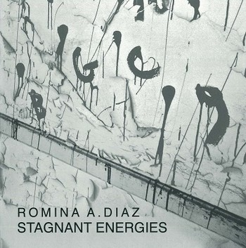 Romina A. Diaz Stagnant Energies_cover