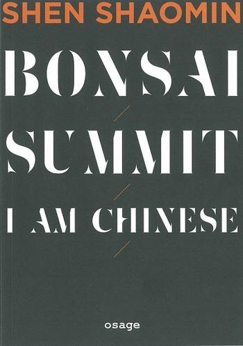 Shen Shaomin BonsaiSummitI am Chinese_Cover