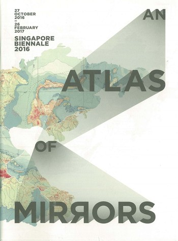 Singapore Biennale 2016 An Atlas of Mirrors (Short Guide)_Cover