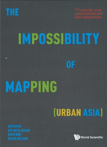 The Impossibility of Mapping (Urban Asia)