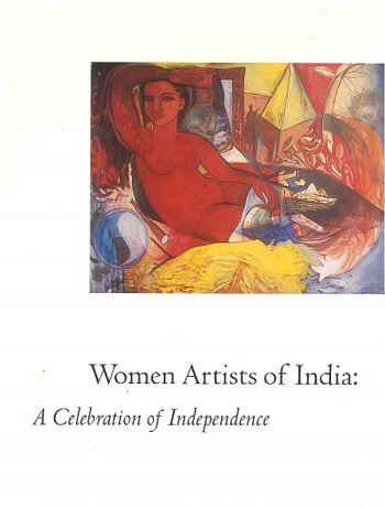 Women Artists of India: A Celebration of Independence