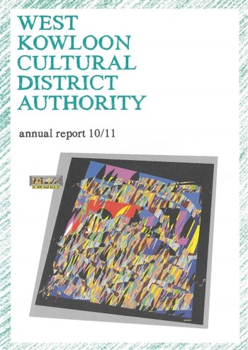 West Kowloon Cultural District Authority 10/11 Annual Report (English Version)