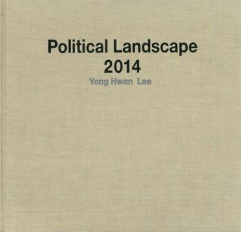 Yong Hwan Lee Political Landscape 2014_Cover