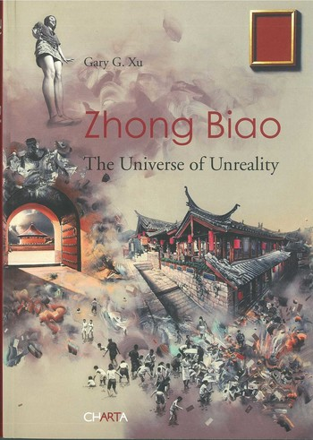 Zhong Biao: The Universe of Unreality