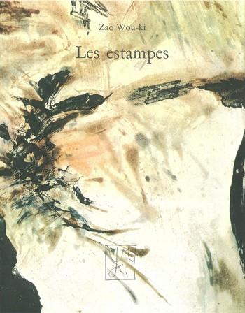 Zao Wou-Ki: Les Estampes 1937-1974
