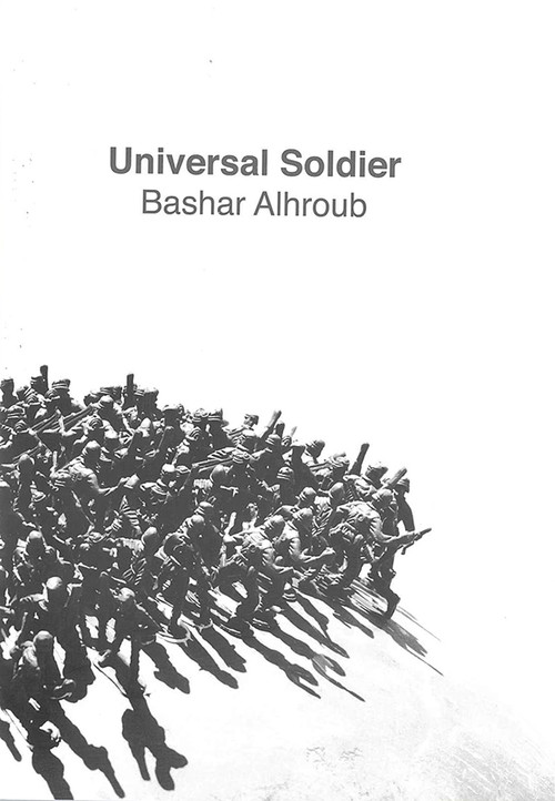 Universal Soldier: Bashar Alhroub