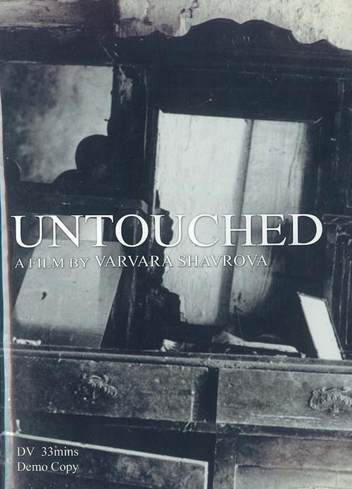 Untouched: A Film by Varvara Shavrova