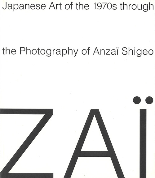 Japanese Art of the 1970s through the Photography of Anzaï Shigeo