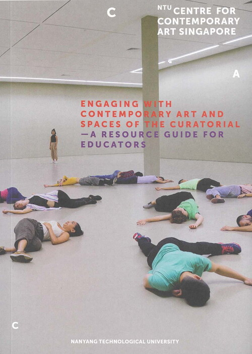 Engaging with Contemporary Art and Spaces of the Curatorial—A Resource Guide for Educators