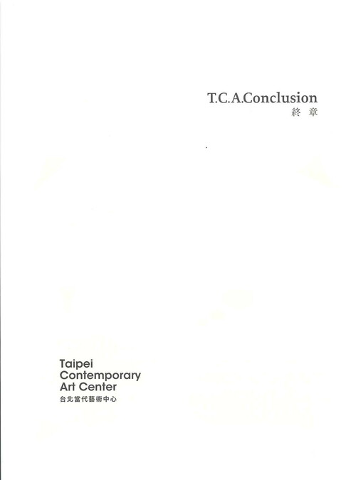 T.C.A.Conclusion—10 Years of TCAC, Volume 4 of 4