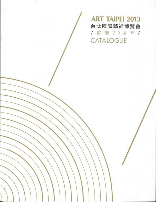 Art Taipei 2013 — Catalogue