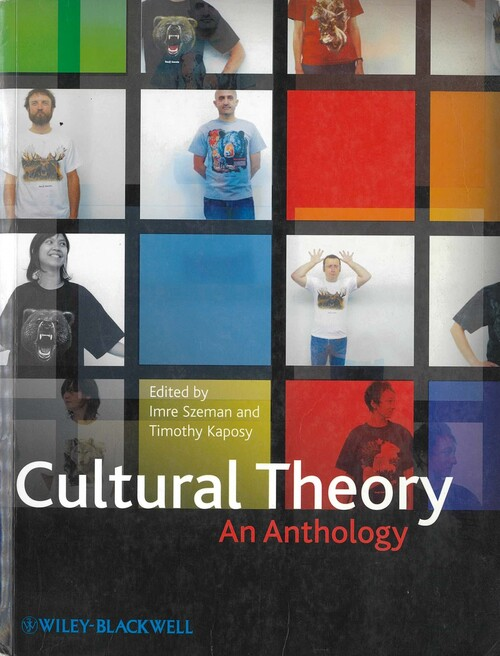 Cultural Theory—An Anthology