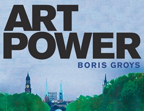Boris Groys Art Power (Detail)