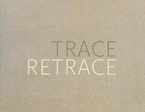 Trace Retrace