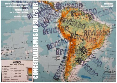 Conceptualismos do Sul/Sur [Conceptualisms of the South]. First International Symposium. Sao Paulo,