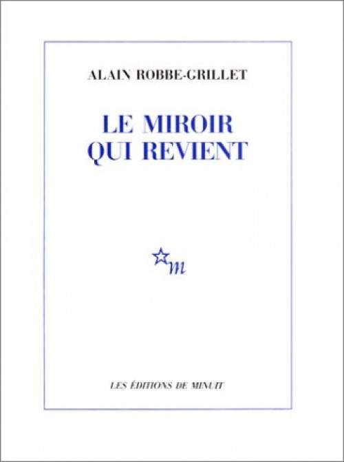 Image: Cover of <i>Le Miroir qui revient</i> by Alain Robbe-Grillet.