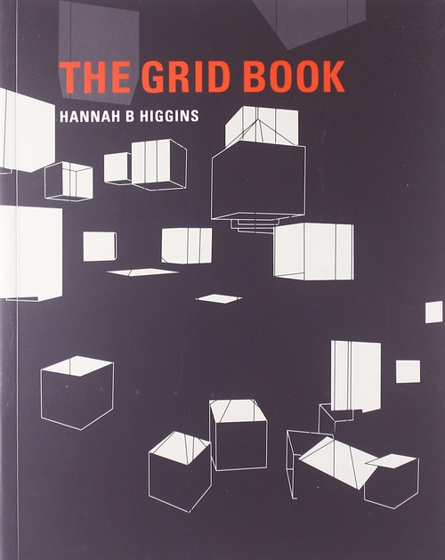 Image: Cover of <i>The Grid Book</i> by Hannah B. Higgins.