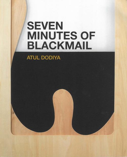Atul Dodiya: Seven Minutes of Blackmail