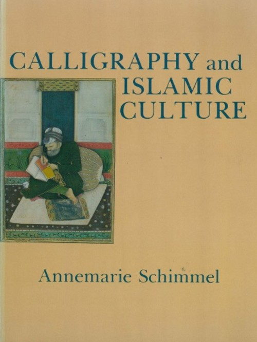 Calligraphy and Islamic Culture