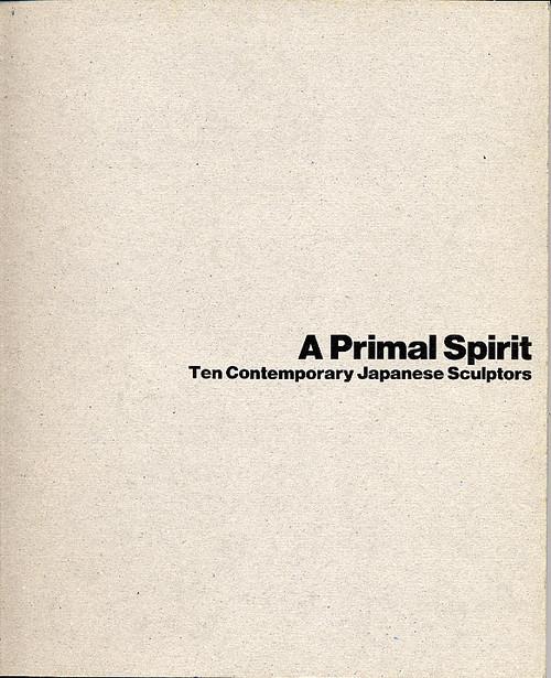 A Primal Spirit: Ten Contemporary Japanese Sculptors