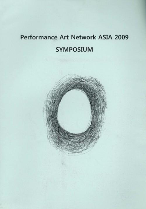 Performance Art Network Asia 2009 Symposium