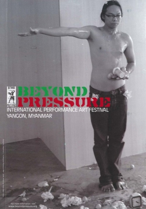 Beyond Pressure International Performance Art Festival: Yangon, Myanmar