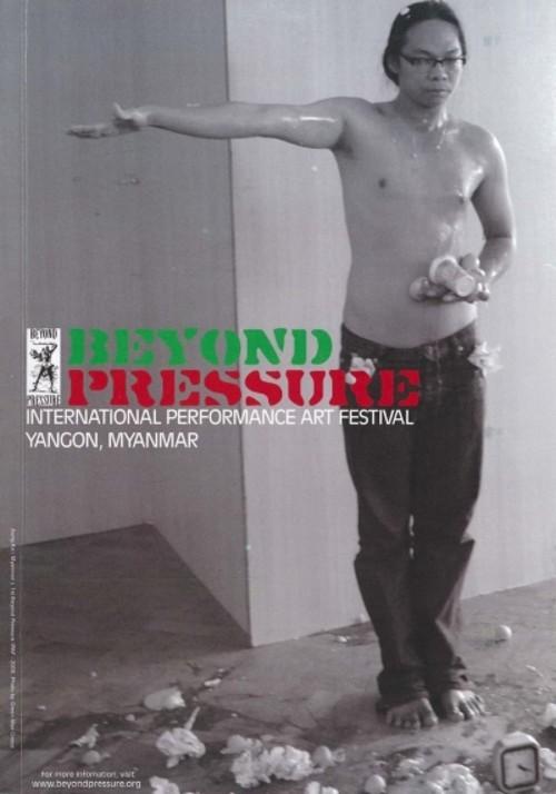 Beyond Pressure International Performance Art Festival: Yangon, Myanmar