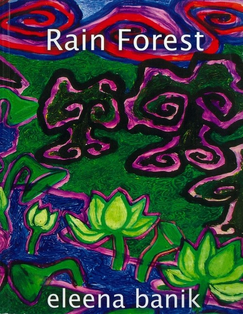 Rain Forest: Eleena Banik