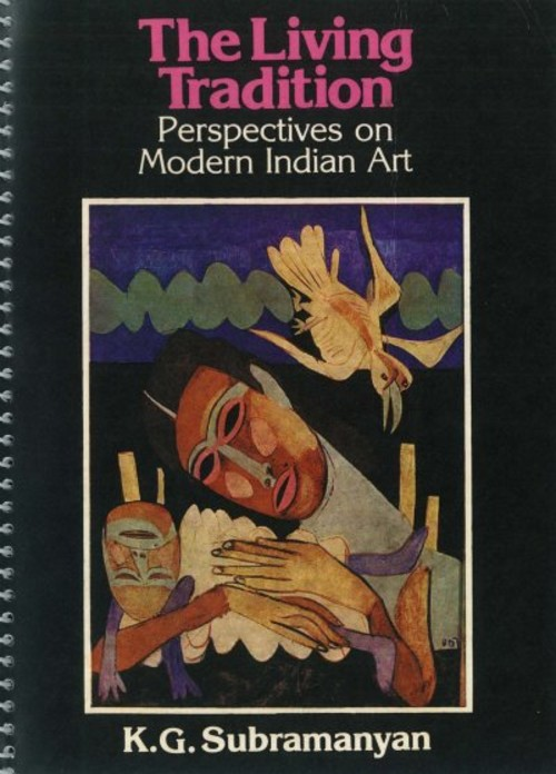 The Living Tradition: Perspectives on Modern Indian Art