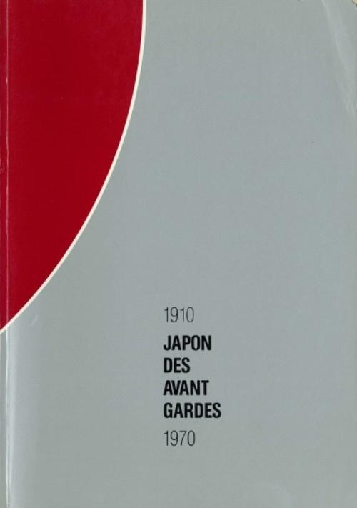Japon des Avant Gardes: 1910-1970