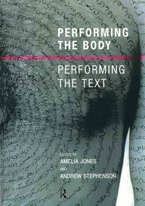 Performing the Body / Performing the Text