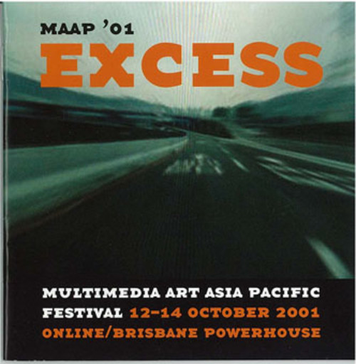MAAP '01 Excess: Multimedia Art Asia Pacific Festival
