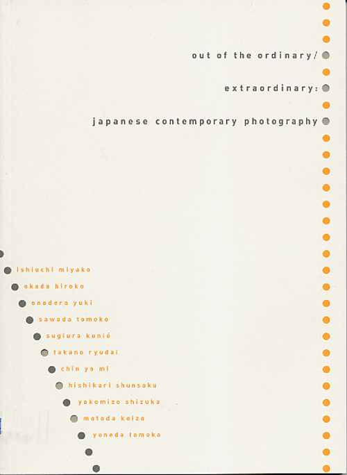 Out of the Ordinary/ Extraordinary: Japanese Contemporary Photography