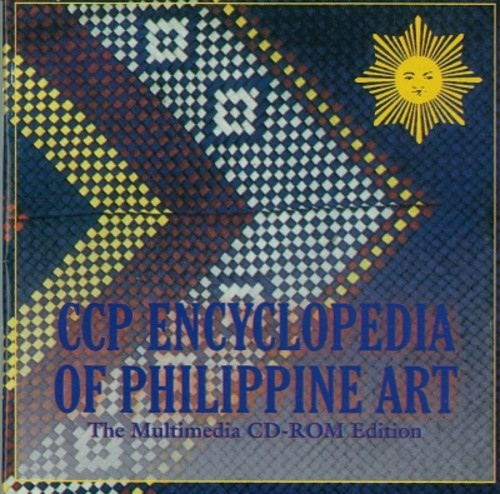CCP Encyclopedia of Philippine Art (The Multimedia CD-ROM Edition)