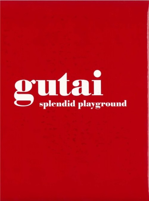 Gutai: Splendid Playground