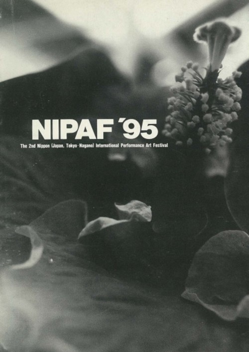 NIPAF'95: The 2nd Nippon (Japan, Tokyo-Nagano) International Performance Art Festival