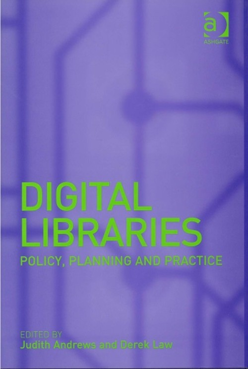 Digital Libraries: Policy, Planning and Practice