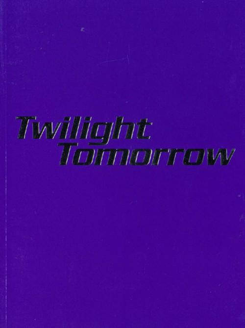 Twilight Tomorrow