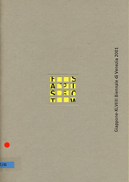 Giappone-XLVIIII Biennale di Venezia 2001: FAST and SLOW